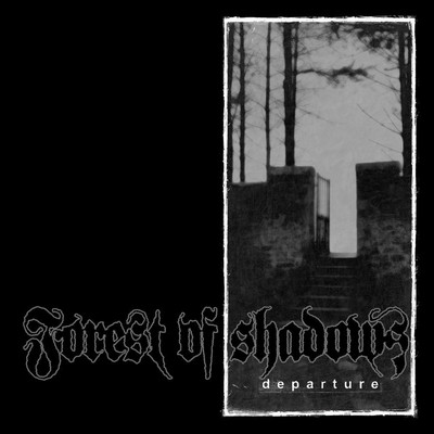 Forest Of Shadows - Departure (CD)