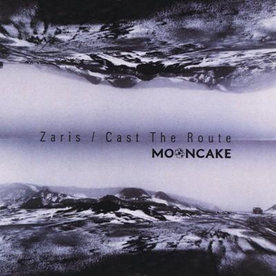 Mooncake - Zaris / Cast The Route (MCD)