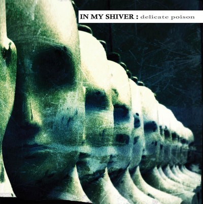 In My Shiver - Delicate Poison (CD)