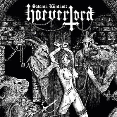 Hoeverlord - Satanik Kuntkült (CD) Digipak