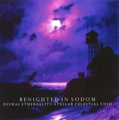 Benighted In Sodom - Dismal Ethereality: Stellar Celestial Void (CD)
