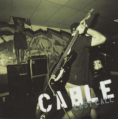 Cable - Last Call (CD+DVD)