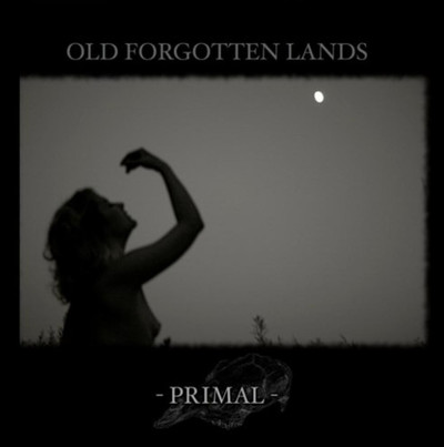 Old Forgotten Lands - Primal (CD)