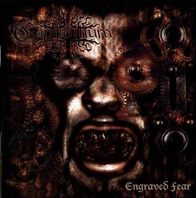Capitollium - Engraved Fear (CD)