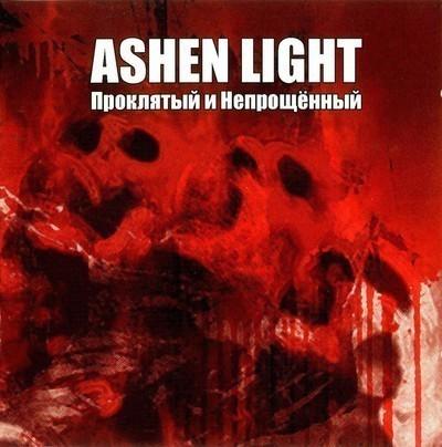 Ashen Light - Проклятый И Непрощенный (Cursed And Unforgiven) (CD)