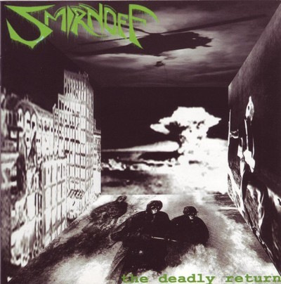 Smirnoff - The Deadly Return (CD)