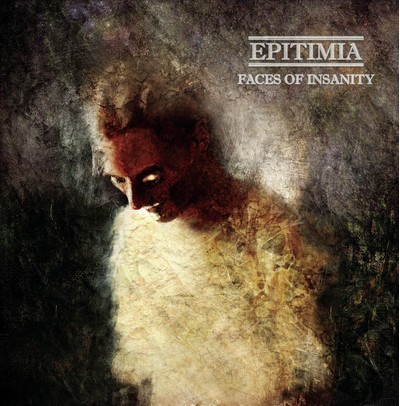 Epitimia - Faces Of Insanity (CD)