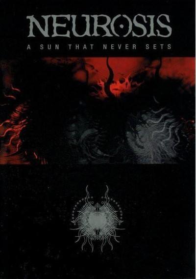 Neurosis - A Sun That Never Sets (DVD) DVD Box
