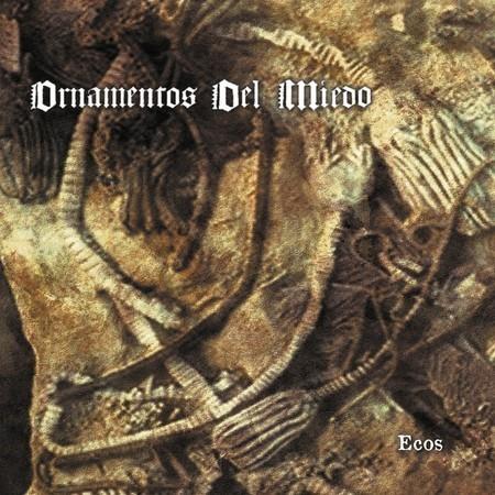"""ORNAMENTOS DEL MIEDO release """"Ecos"""""""