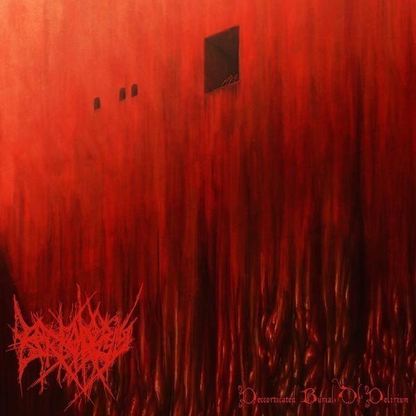 "BORBOROPSIS release EP ""Decorticated Burial Of Delirium"""